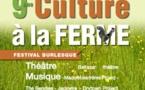 """Festival """"Culture à la ferme"""" 9ème édition : du 20 juin au 22 Juin 2014"""